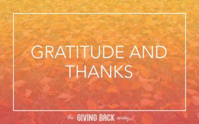 GRATITUDE AND THANKS