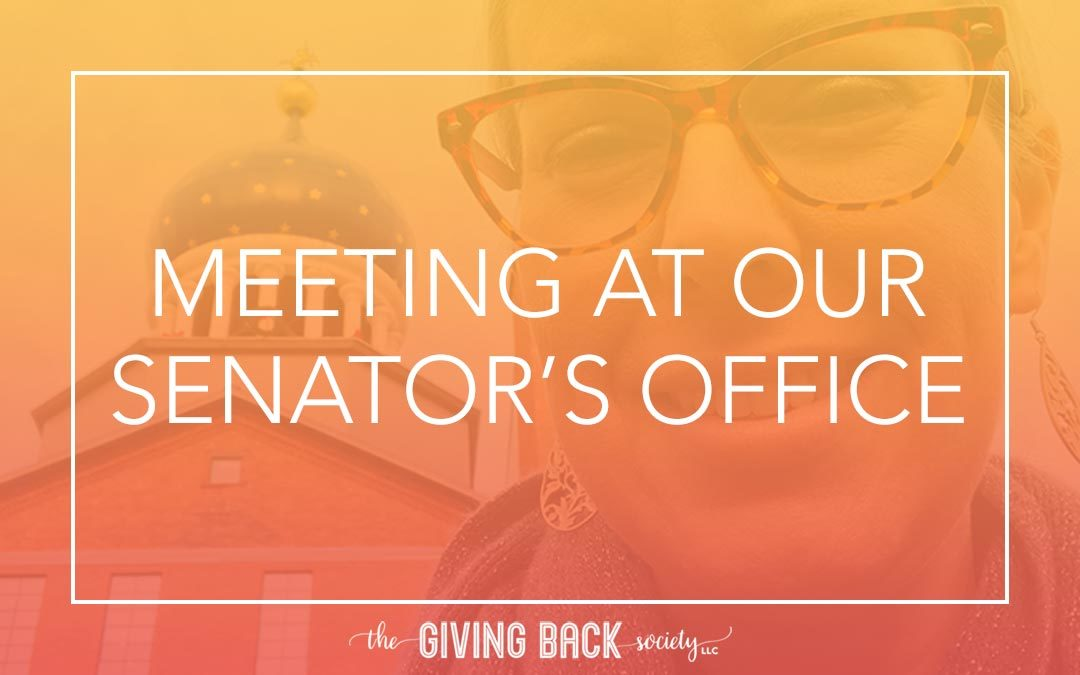 MEETING AT OUR SENATOR'S OFFICE