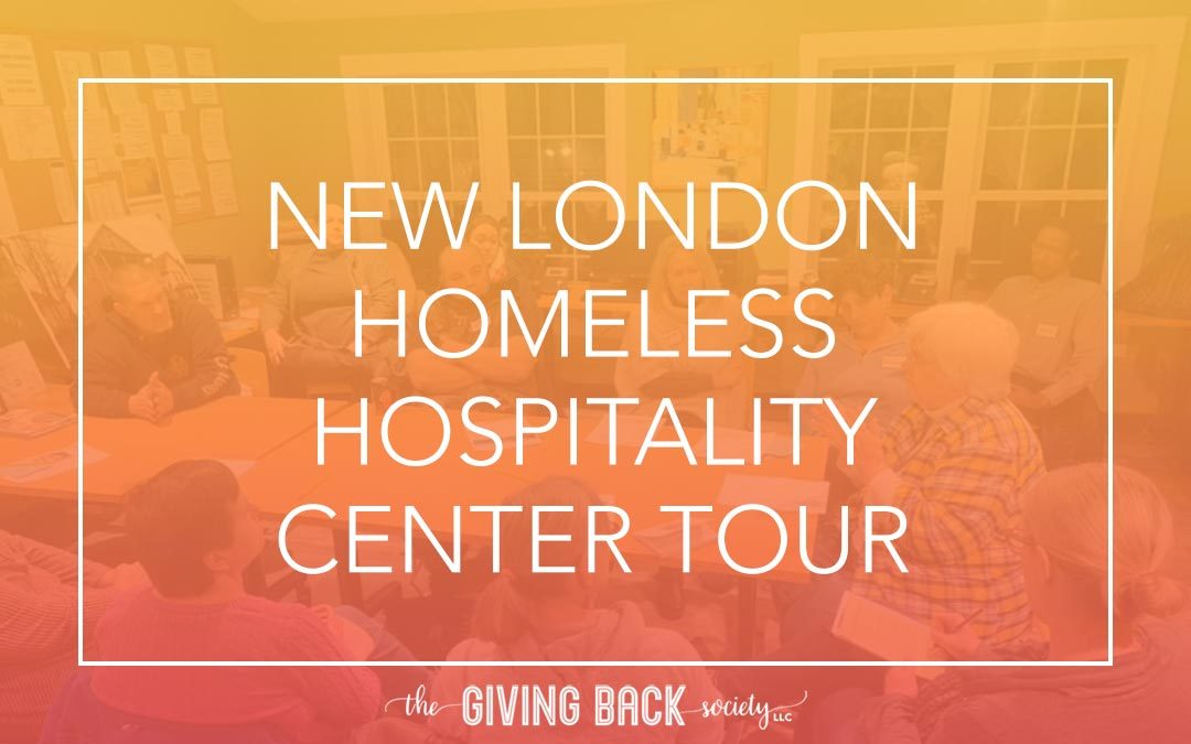 NEW LONDON HOMELESS HOSPITALITY CENTER TOUR