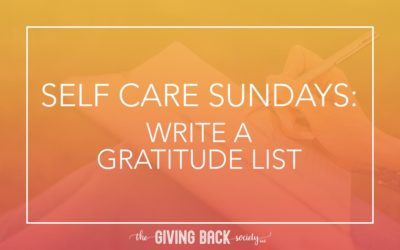SELF CARE SUNDAYS: WRITE A GRATITUDE LIST