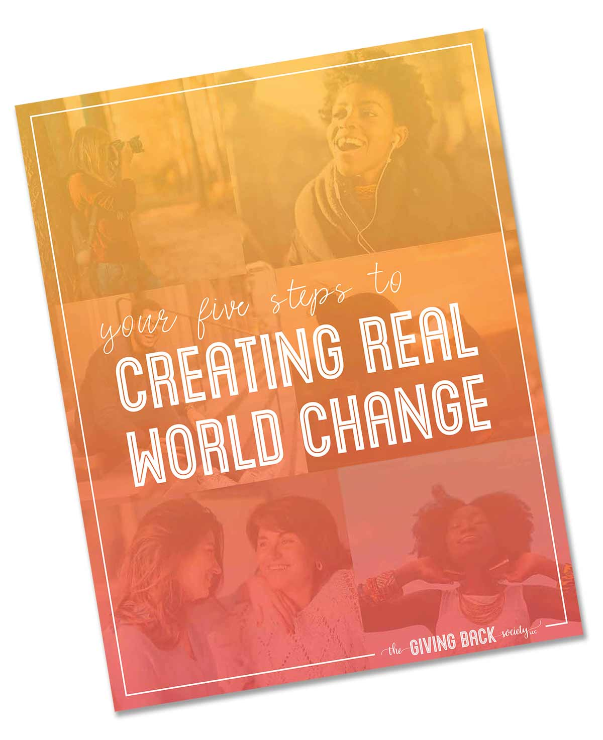 Your Five Steps to Creating Real World Change